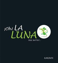 OH ! LA LUNA