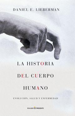 LA HISTORIA DEL CUERPO HUMANO
