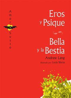 EROS Y PSIQUE / BELLA Y BESTIA