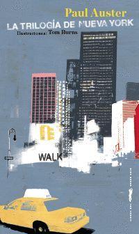 LA TRILOGIA DE NUEVA YORK ( ED. ILUSTRADA )