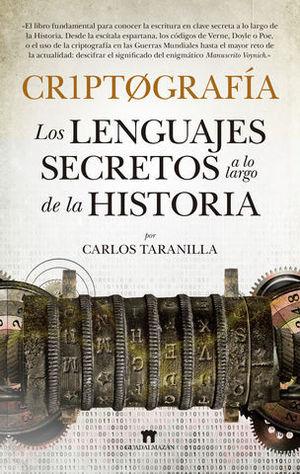 CRIPTOGRAFIA.  LOS LENGUAJES SECRETOS A LO LARGO DE LA HISTORIA
