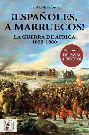 ¡  ESPAÑOLES A MARRUECOS !