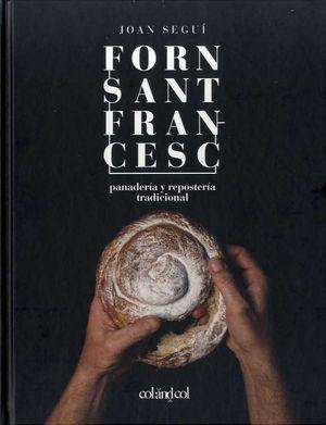 FORN SANT FRANCESC PANADERIA Y REPOSTERIA TRADICIONAL