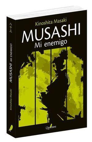 MUSASHI. MI ENEMIGO