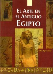 ARTE EN EL ANTIGUO EGIPTO, EL