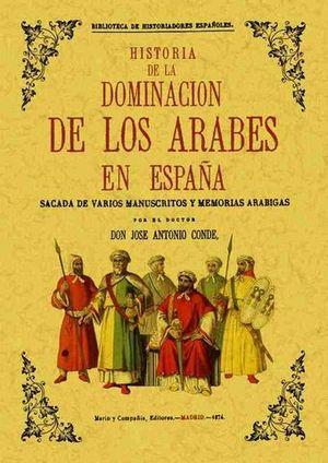 HISTORIA DE LA DOMINACION DE LOS ARABES EN ESPAÑA