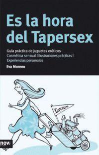 ES LA HORA DEL TAPERSEX