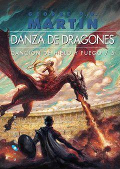 DANZA DE DRAGONES CANCION DE HIELO Y FUEGO 5