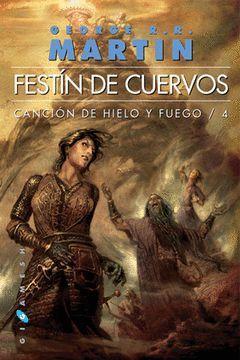 FESTIN DE CUERVOS CANCION DE HIELO Y FUEGO 4