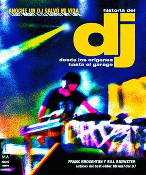 HISTORIA DEL DJ DESDE LOS ORIGENES HASTA EL GARAJE