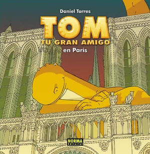 TOM TU GRAN AMIGO EN PARIS