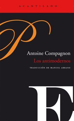 ANTIMODERNOS, LOS