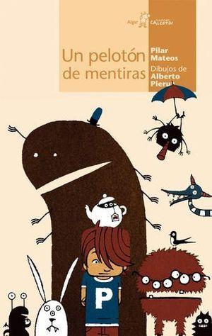 PELOTON DE MENTIRAS, UN