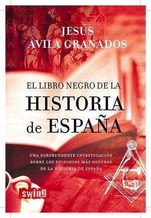 EL LIBRO NEGRO DE LA HISTORIA DE ESPAÑA
