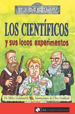 LOS CIENTIFICOS Y SUS LOCOS EXPERIMENTOS