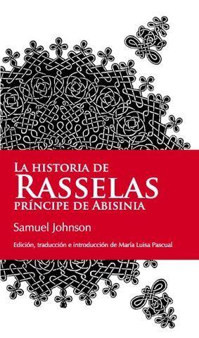 LA HISTORIA DE RASSELAS PRINCIPE DE ABISINIA