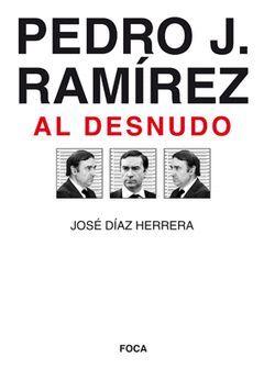 PEDRO J. RAMIREZ AL DESNUDO
