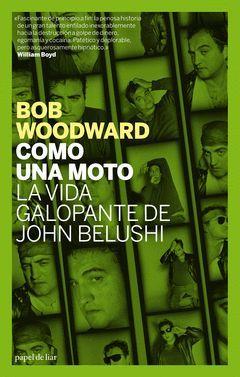 COMO UNA MOTO LA VIDA GALOPANTE DE JOHN BELUSHI