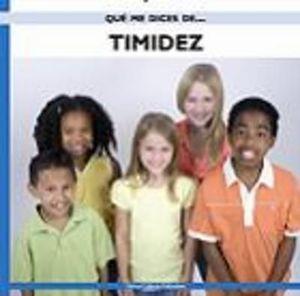 TIMIDEZ QUE ME DICES DE...