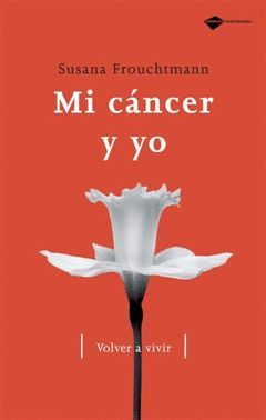 MI CANCER Y YO