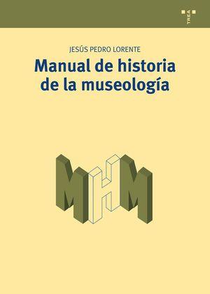 MANUAL DE HISTORIA DE LA MUSEOLOGIA