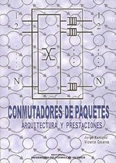 COMPUTADORES DE PAQUETES. ARQUITECTURA Y PRESTACIONES