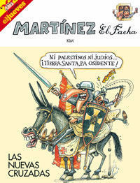 MARTINEZ EL FACHA LAS NUEVAS CRUZADAS