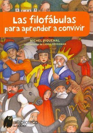 LAS FILOFABULAS PARA APRENDER A CONVIVIR