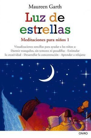 LUZ DE ESTRELLAS MEDITACIONES PARA NIÑOS 1