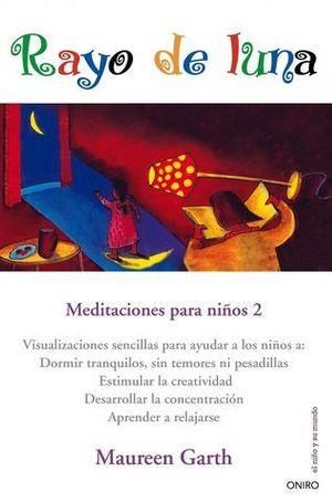 RAYO DE LUNA MEDITACIONES PARA NIÑOS 2