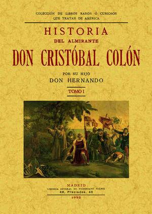 HISTORIA DEL ALMIRANTE COLON ( 2 TOMOS )
