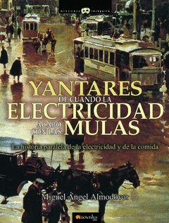 YANTARES DE CUANDO LA ELECTRICIDAD ACABOS CON LAS MULAS