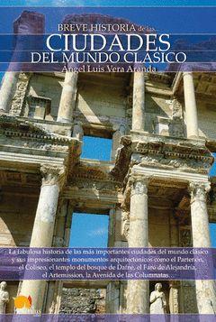 BREVE HISTORIA DE LASCIUDADES DEL MUNDO CLASICO