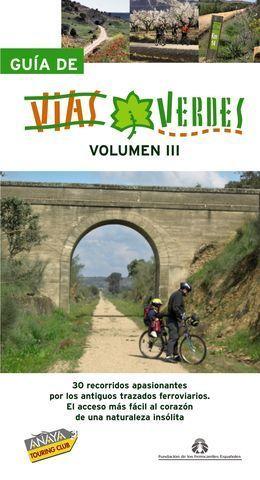 GUIA DE VIAS VERDES VOLUMEN III
