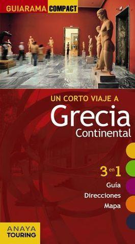 GRECIA CONTINENTAL UN CORTO VIAJE A GUIARAMA COMPACT ED. 2012