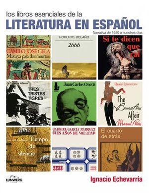LOS LIBROS ESENCIALES DE LA LITERATURA EN ESPAÑOL