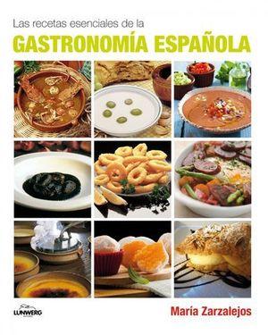 LAS RECETAS ESENCIALES DE LA GASTRONOMIA ESPAÑOLA