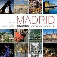 MADRID RAZONES PARA CONOCERLA