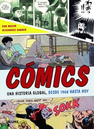 COMICS UNA HISTORIA GLOBAL, DESDE 1968 HASTA HOY