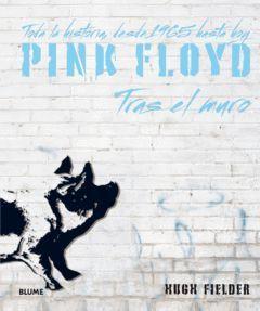 PINK FLOYD TRAS EL MURO