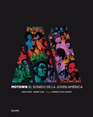 MOTOWN EL SONIDO DE LA JOVEN AMERICA