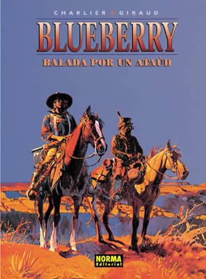 BLUEBERRY 9.  BALADA POR UN ATAUD