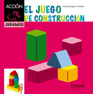 EL JUEGO DE CONSTRUCCION