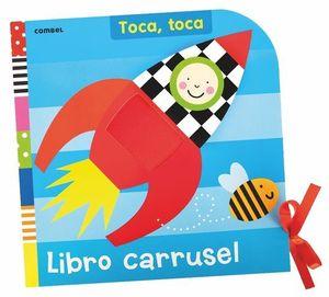 LIBRO CARRUSEL TOCA, TOCA