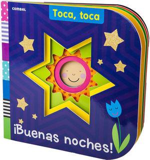 BUENAS NOCHES ! TOCA, TOCA