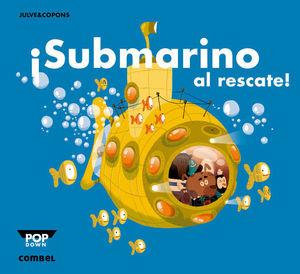 SUBMARINO AL RESCATE !