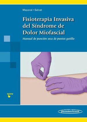 FISIOTERAPIA INVASIVA DEL SINDROME DEL DOLOR MIOFASCIAL