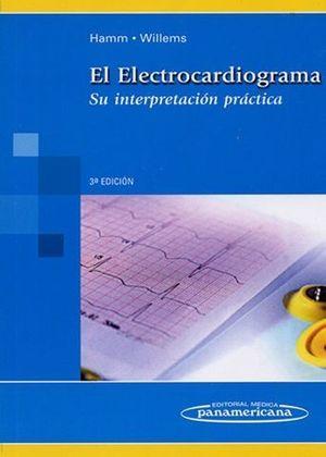 EL ELECTROCARDIOGRAMA 3ª ED. 2009