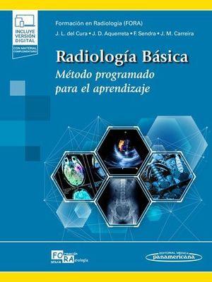 RADIOLOGÍA BÁSICA (+ E-BOOK). MÉTODO PROGRAMADO PARA EL APRENDIZAJE
