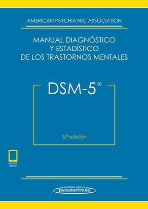 MANUAL DIAGNOSTICO Y ESTADISTICO DE LOS TRASTORNOS MENTALES DSM-V